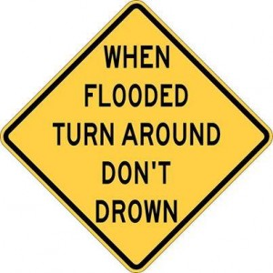 When Flooded Turn Around Don't Drown