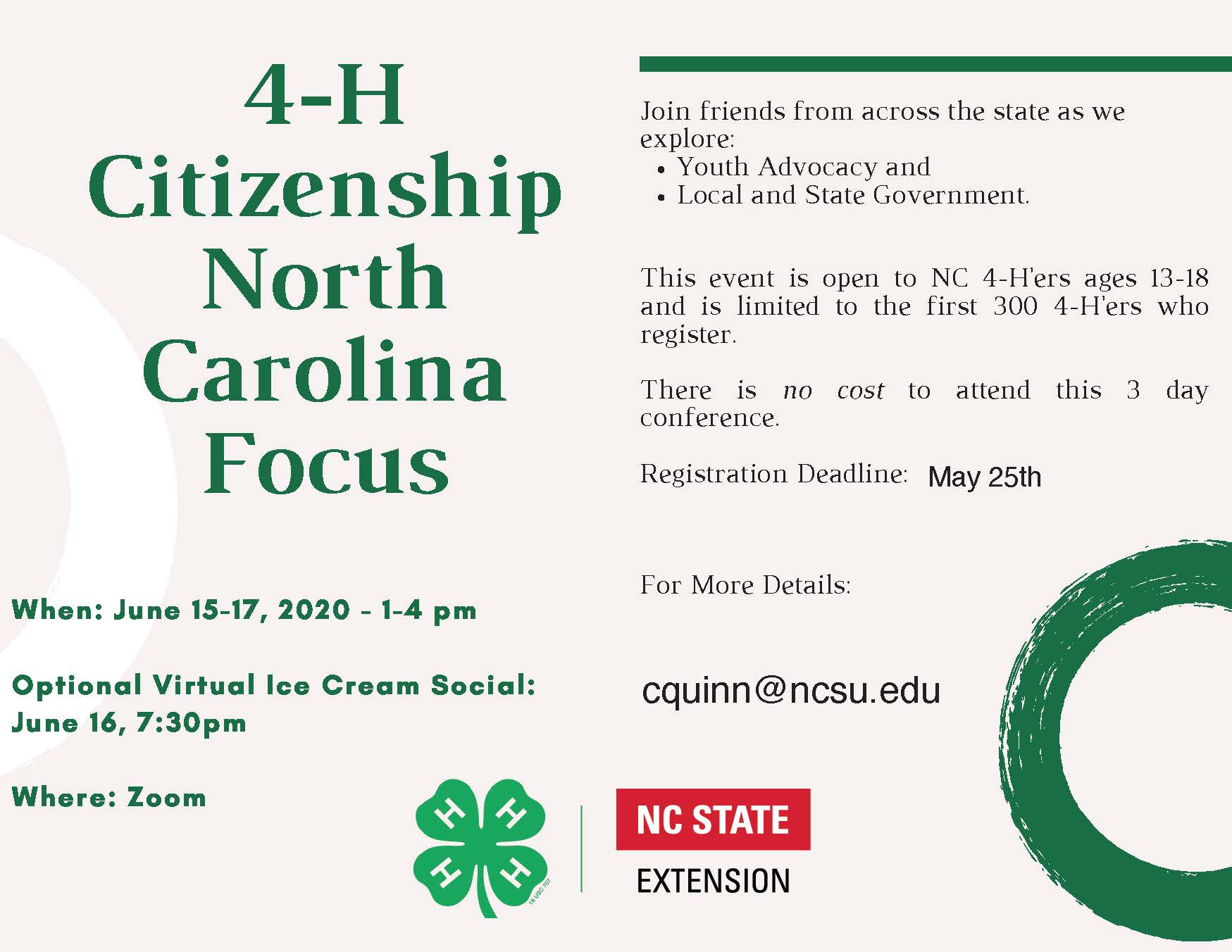Dates: June 15-17, 2020  Location: Zoom  Times: 1:00 – 4:00 p.m. each day  Cost: There is no cost to attend this event. Ages: This event is open to all 4-H youth ages 13-18